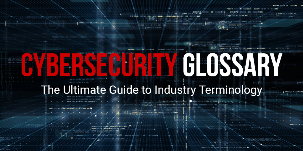 https://www.threatprotect.co.uk/wp-content/uploads/2020/10/Cybersecurity-Glossary.png