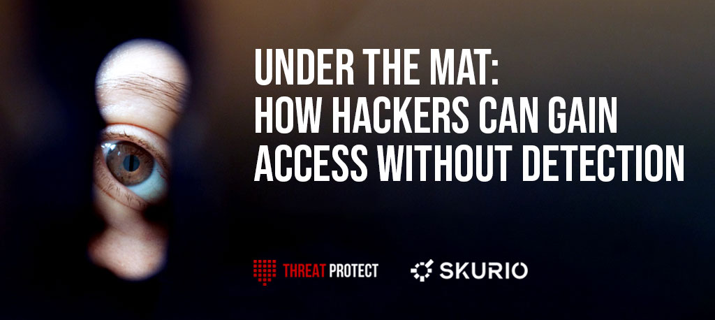 https://www.threatprotect.co.uk/wp-content/uploads/2021/05/Under-the-Mat-featured-image-for-on-demand.jpg